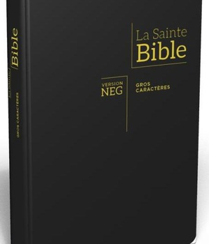 BIBLE NEG, GROS CARACTERES, COUV. FIBROCUIR, TR. OR, ONGLETS