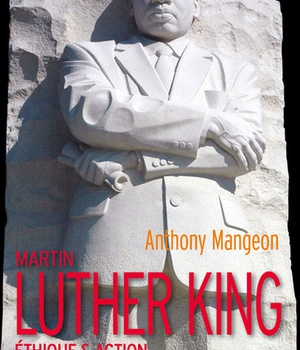 MARTIN LUTHER KING - ETHIQUE & ACTION