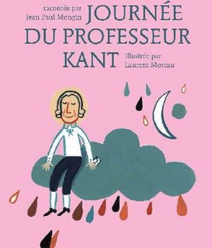 LA FOLLE JOURNEE DU PROFESSEUR KANT