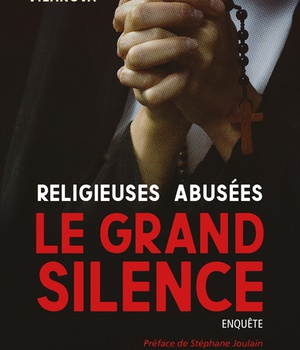 RELIGIEUSES ABUSEES, LE GRAND SILENCE